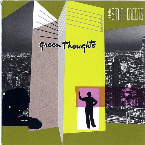Green Thoughts by The Smithereens