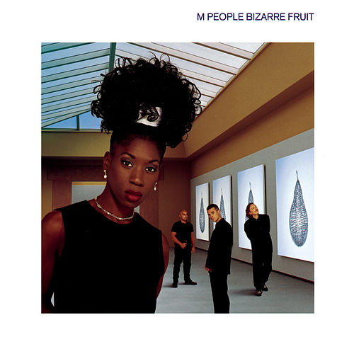 Bizarre Fruit by M People