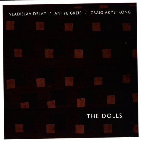 The Dolls by Vladislav Delay