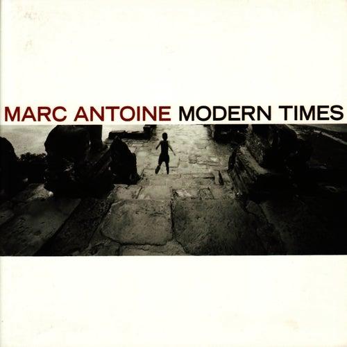 Modern Times de Marc Antoine