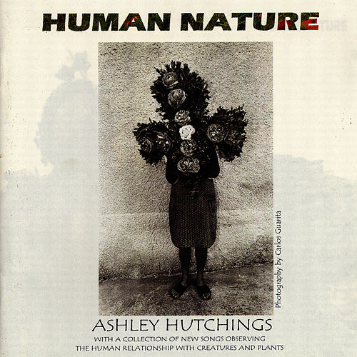 Human Nature by Ashley Hutchings