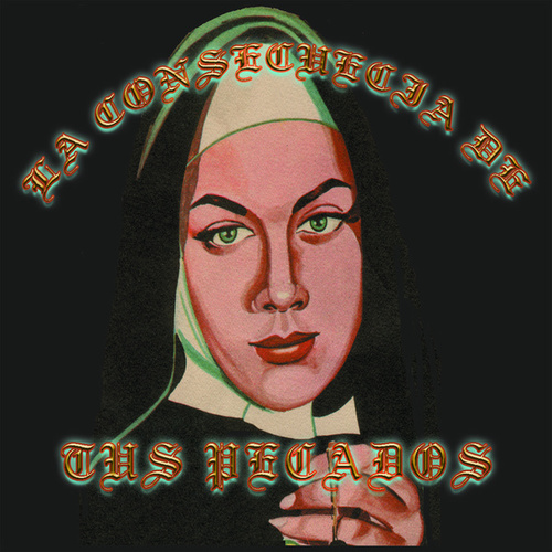 La Consecuecia De Tus Pecados von Various Artists