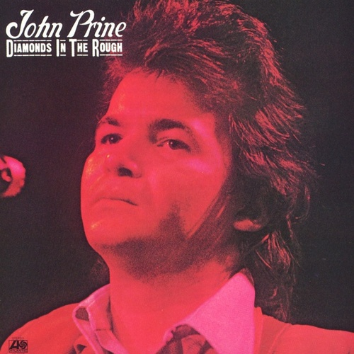 Diamonds In The Rough von John Prine
