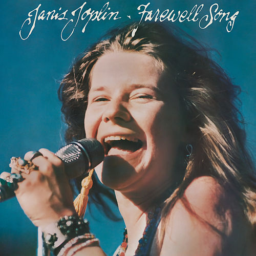 Farewell Song by Janis Joplin