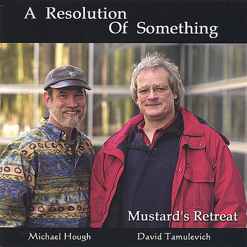 A Resolution of Something by Mustard's Retreat
