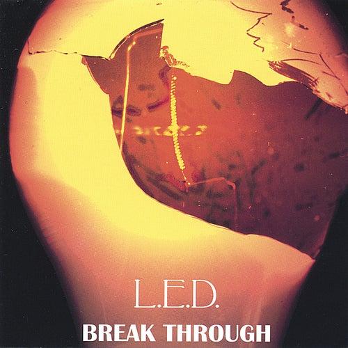 Break Through de L.E.D.