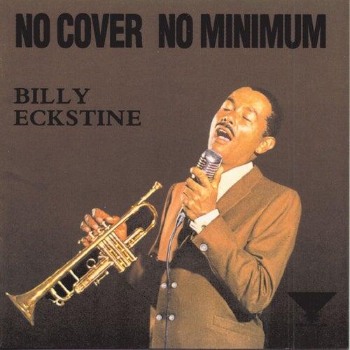 No Cover No Minimum by Billy Eckstine