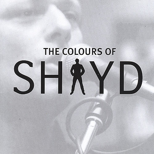 Colours Of Shayd de Shay D