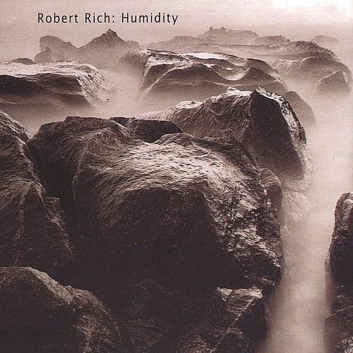 Humidity de Robert Rich