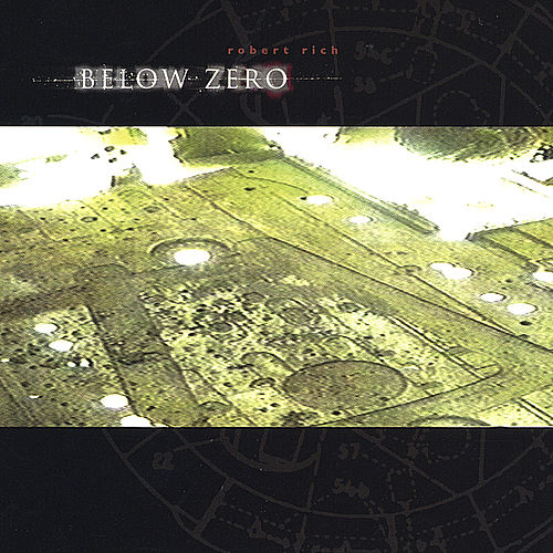Below Zero de Robert Rich