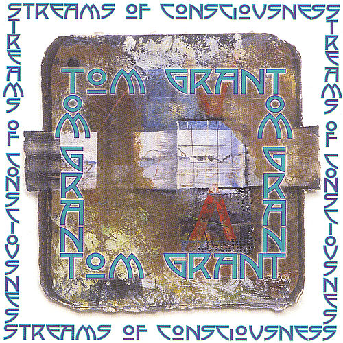 Streams of Consciousness by Tom Grant