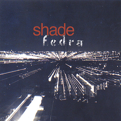 Fedra by SHADE