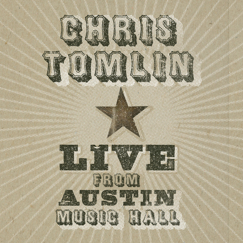 Live From Austin Music Hall von Chris Tomlin