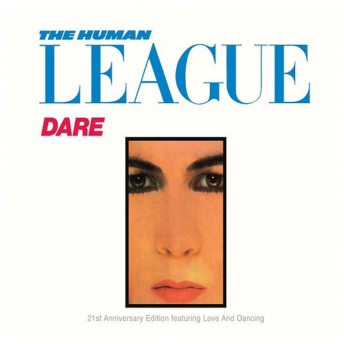Dare!/Love And Dancing by The Human League