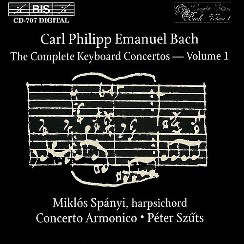 Complete Keyboard Concertos, Vol.  1 by Carl Philipp Emanuel Bach