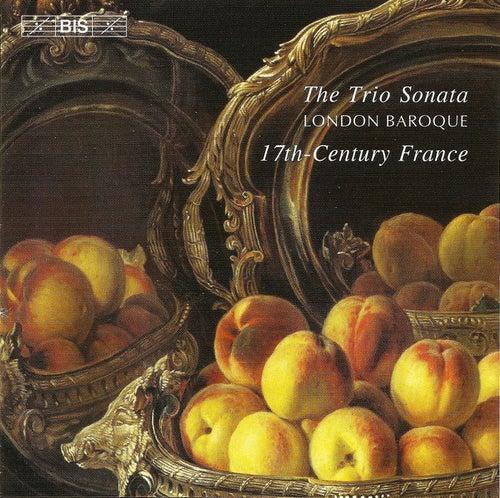 Trio Sonata In 17th-century France de The London Baroque