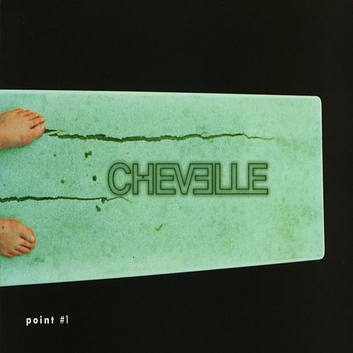 Point #1 by Chevelle