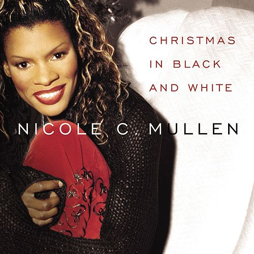 Christmas In Black and White de Nicole C. Mullen