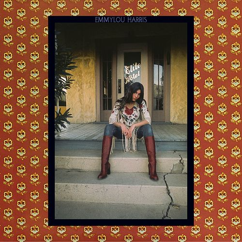 Elite Hotel by Emmylou Harris