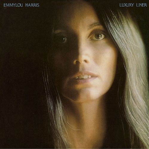 Luxury Liner (Expanded & Remastered) by Emmylou Harris