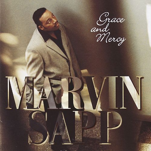 Grace And Mercy de Marvin Sapp