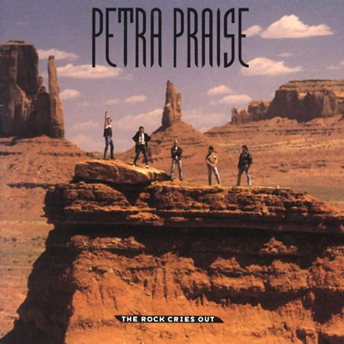 Petra Praise - The Rock Cries Out de Petra