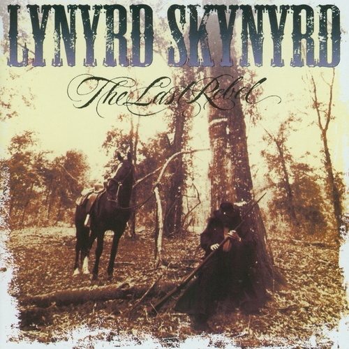 The Last Rebel von Lynyrd Skynyrd