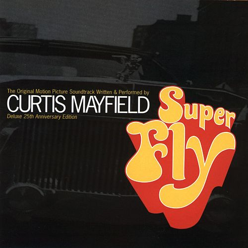 Superfly:  Deluxe 25th Anniversary Edition by Curtis Mayfield