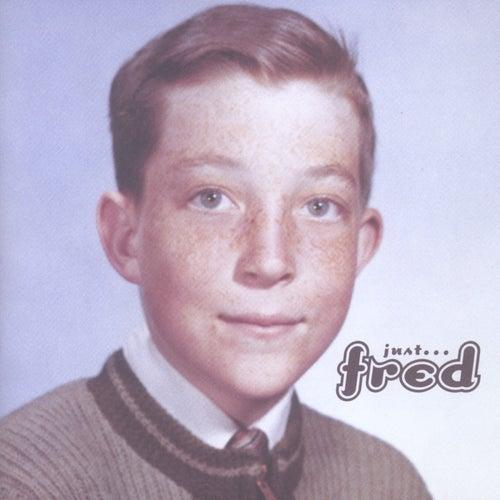 Just Fred by Fred Schneider