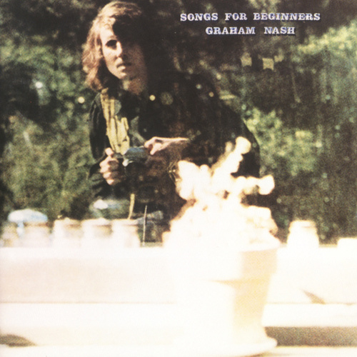 Songs For Beginners von Graham Nash