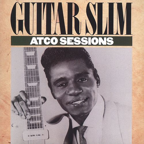 The ATCO Sessions von Guitar Slim