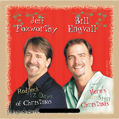 Redneck 12 Days Of Christmas/Here's Your Sign Christmas by Jeff Foxworthy
