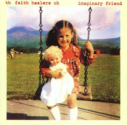 Imaginary Friend by The Faith Healers