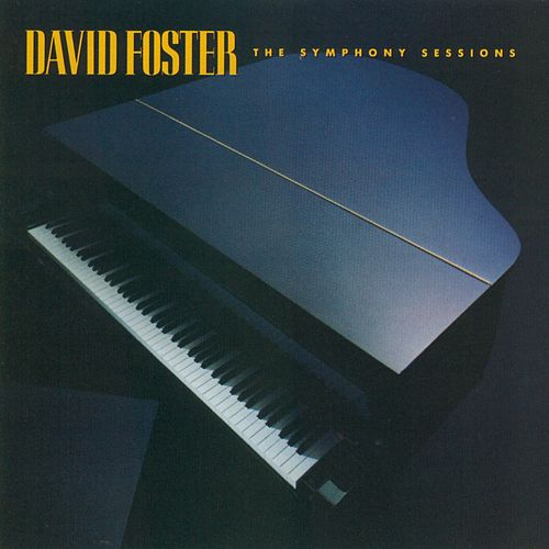 The Symphony Sessions von David Foster