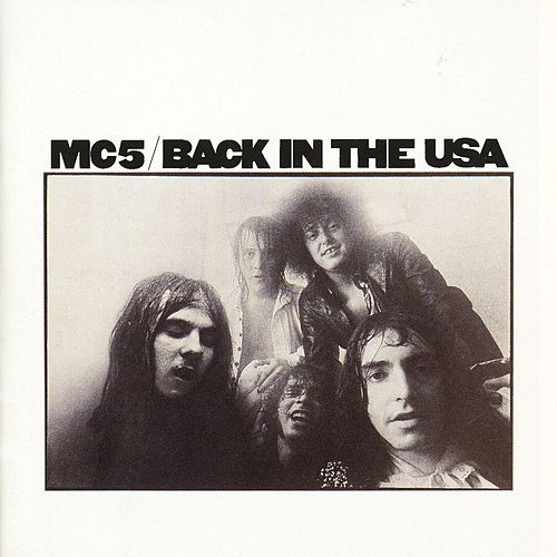 Back In The USA by MC5
