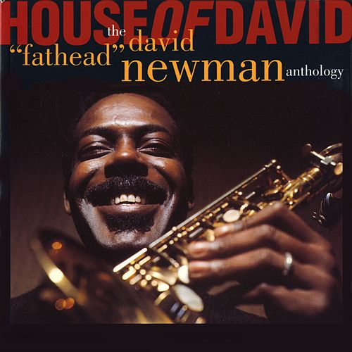 House Of David van David 'Fathead' Newman