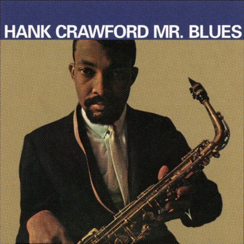 Mr. Blues de Hank Crawford