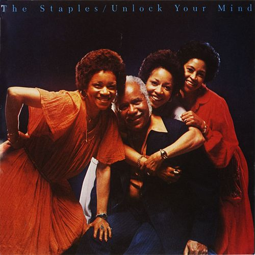 Unlock Your Mind de The Staple Singers