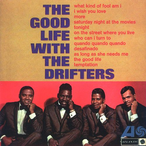 The Good Life With the Drifters de The Drifters