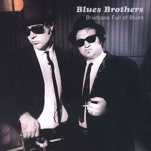 Briefcase Full Of Blues by Blues Brothers