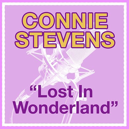 Lost In Wonderland by Connie Stevens