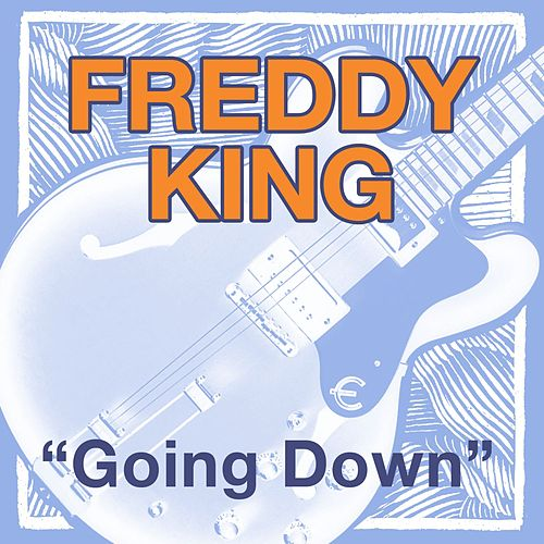 Going Down de Freddie King