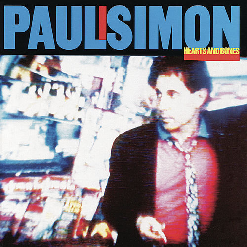 Hearts And Bones de Paul Simon