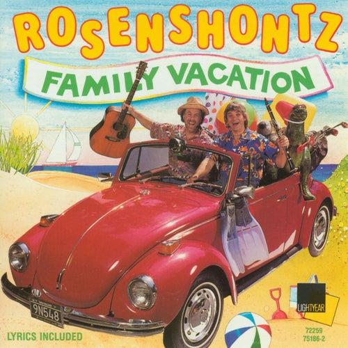 Family Vacation de Rosenshontz