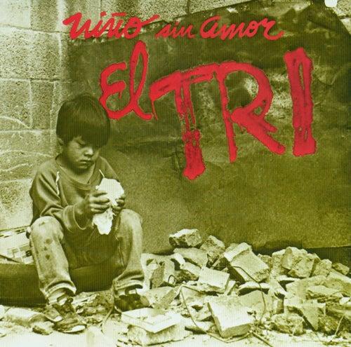 El niño sin amor (Editado 7 Tracks) by El Tri