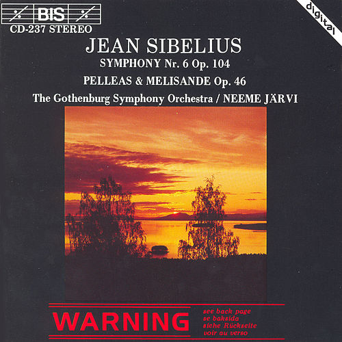 Symphony No. 6/Pelleas and Melisande Suite von Jean Sibelius
