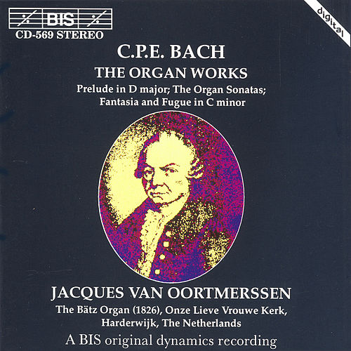 Organ Works von Carl Philipp Emanuel Bach