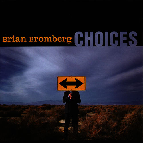 Choices fra Brian Bromberg