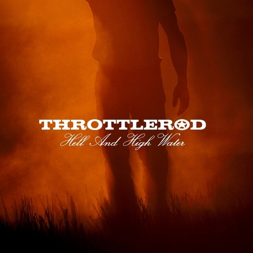 Hell And High Water de Throttlerod