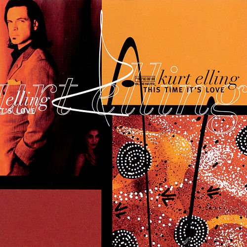 This Time It's Love von Kurt Elling